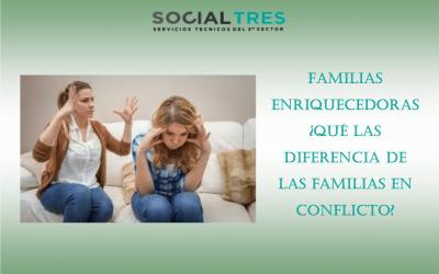 FAMILIAS ENRIQUECEDORAS ¿QUE LAS DIFERENCIA DE LAS FAMILIAS EN CONFLICTO?